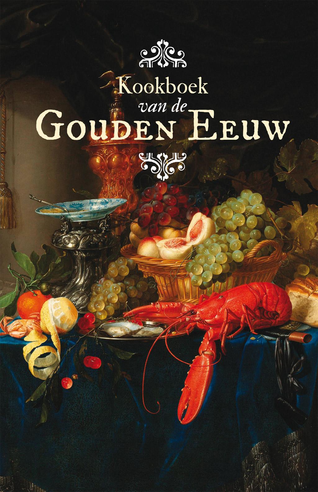 Kookboek van de Gouden Eeuw - Cover